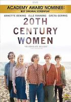 A group of people stand on a beach with the ocean behind them. 20th Century Women is in basic type above their heads. A gold banner at the top announces that the movie has been nominated for an Academy Award