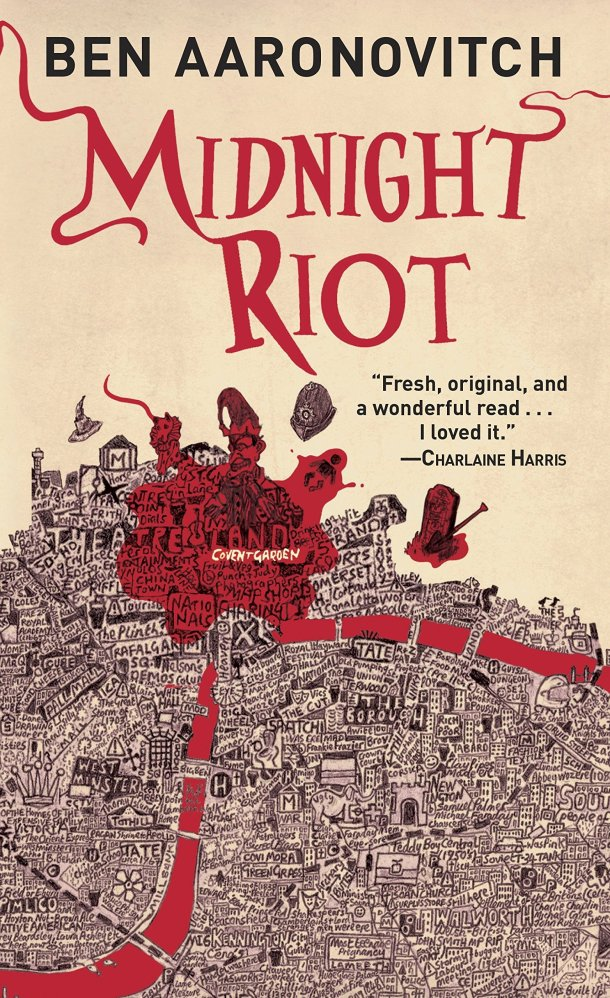 A beige background with blood red off-kilter font that reads Midnight Riot with the author's name in black sans serif above it. A red splatter colors the top portion of a black line drawing of a map of London, and turns the Thames River red too.