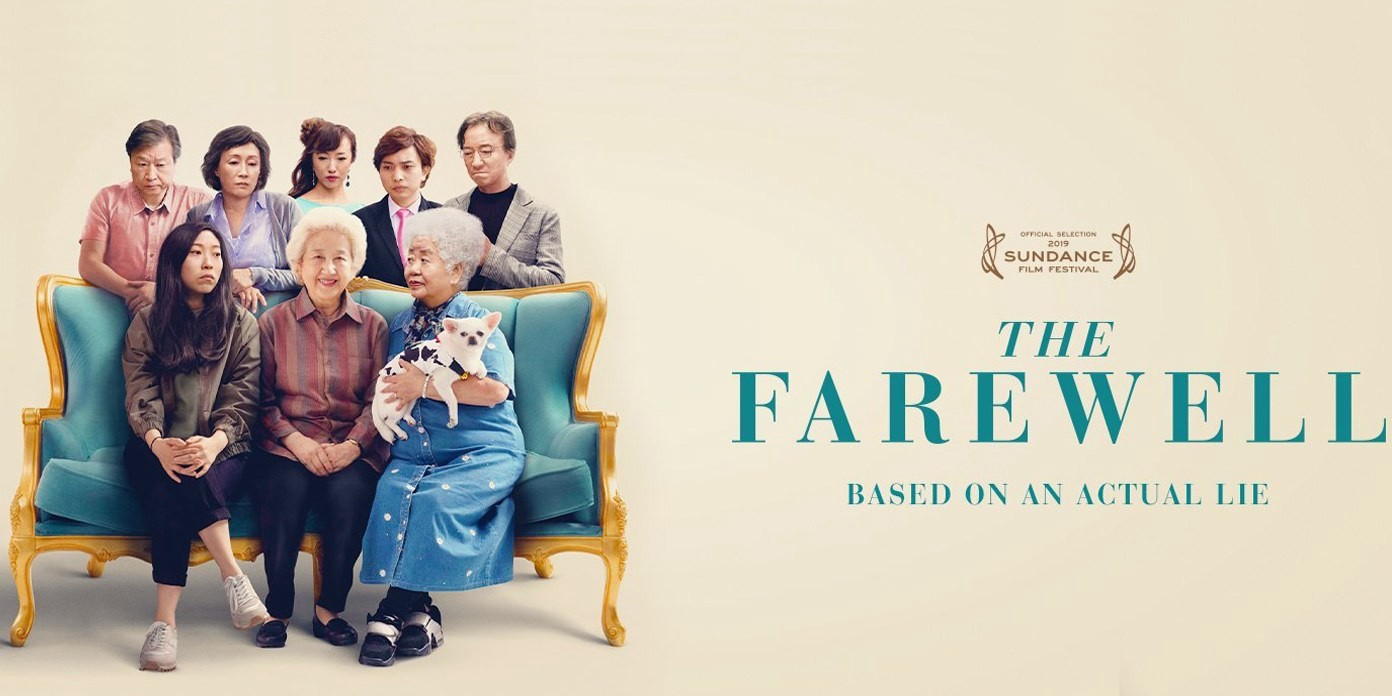"Movie poster image of 8 multigenerational family members, 3 sitting on the couch, 5 standing behind the couch. The film title, ""The Farewell"" is noted as is a subheading, ""Based on an Actual Lie."" The seal for 2019 Sundance Film Festival official selection is displayed."