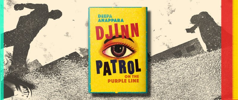 "The bright yellow cover of the novel is set against a gritty photograph of people in silhouette. The cover features a large eye with the words ""Djinn Patrol"" surrounding it and ""on the purple line"" in smaller text below."