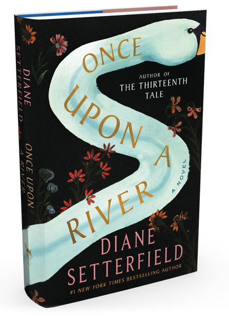 "The book depicts the next of a swan as a winding river, with flowers scattered alongside and the title, ""Once Upon a River,"" superimposed."