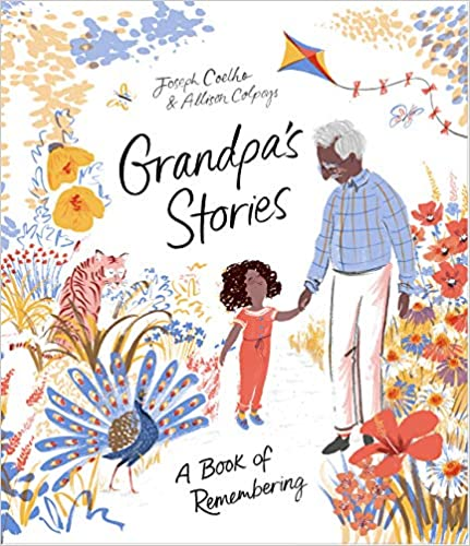 The book cover depicts a grandfather and grandchild holding hands and walking outdoors in a colorful scene, with a tiger, peacock, kite, and assorted flowers in yellow, blue, and orange tones.