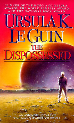 The cover for The Dispossessed depicts a man standing on a barren wasteland, looking towards another purple-toned planet with the sun peeking over its edge from behind, and a red-orange sky.