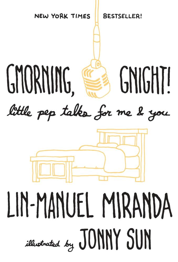 "A line drawing in yellow depicts an old-fashioned square microphone and a bed. Black lettering says, ""Gmorning, Gnight! Little pep talks for me & you"""
