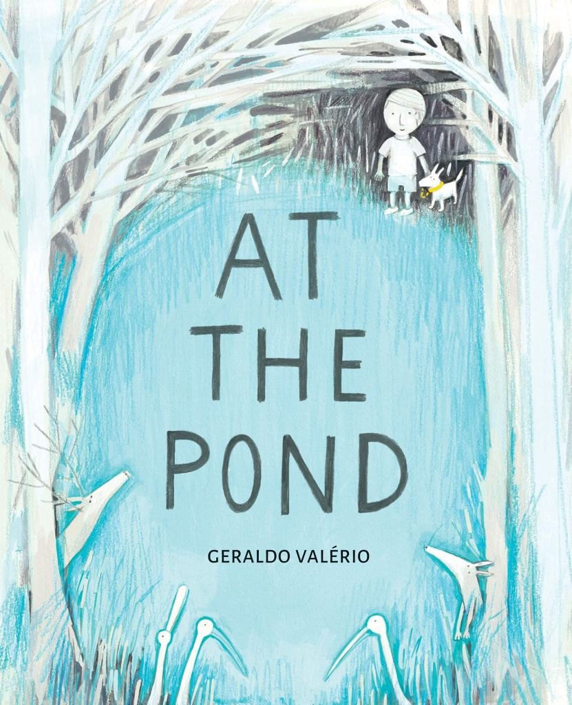 The cover shows a child and dog at the edge of a marshy pond, surrounded by trees, with herons and deer in the foreground. The pond is in shades of turquoise and the child, animals, and trees are in shades of grey and white with a hint of the turquoise blue; only the dog has a pop of yellow, on its collar and leash.