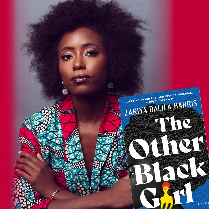 """Photo of Zakiya Dalila Harris, with the book cover in the bottom right hand corner. Book features a black woman in profile, with her hair up in complex braids. The """"I"""" in """"Girl"""" is an afro hair-pick."""