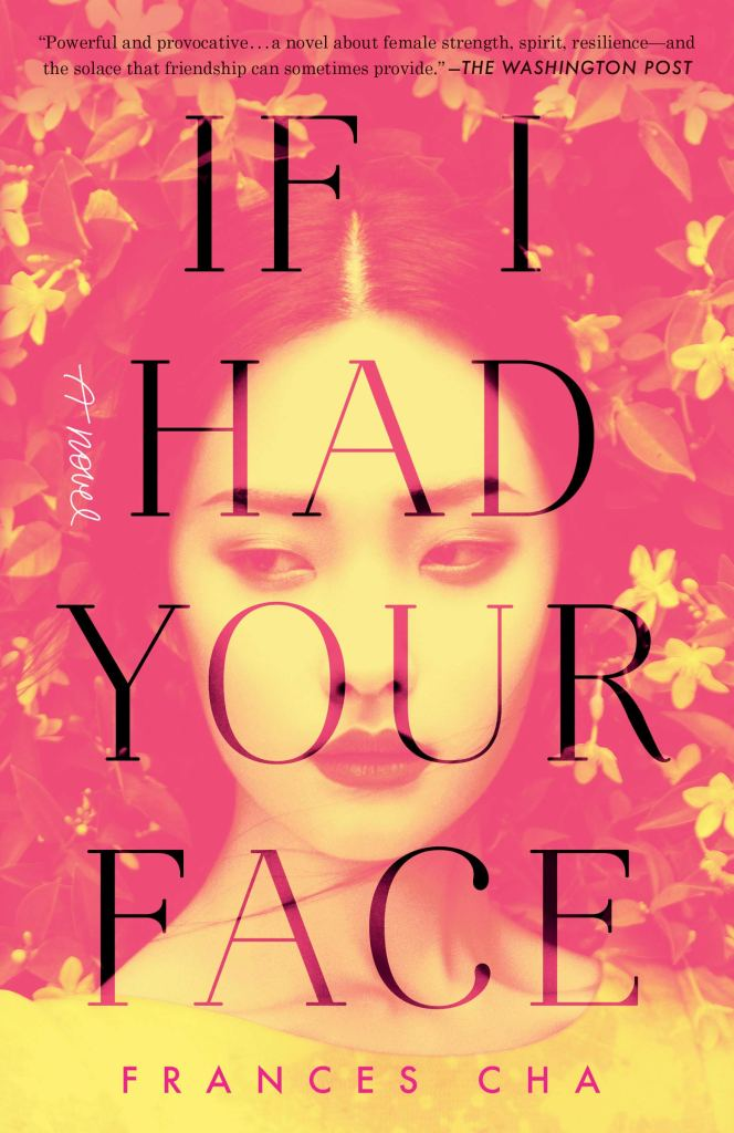 The book cover, in faded pinks and yellows, shows a young Korean woman with hair parted in the middle, sculpted eyebrows, and full makeup and lipstick, wearing a yellow top and looking slightly off to the side. She is surrounded by yellow flowers as if in a garden bower.